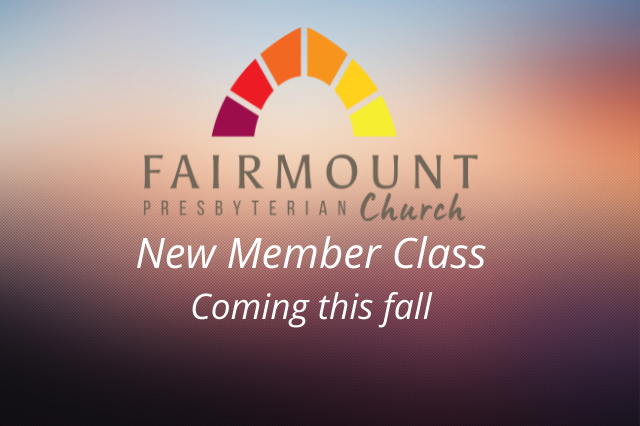New Member Class Coming This Fall