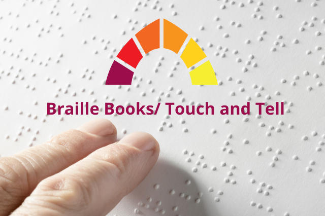Braille Books/ Touch and Tell