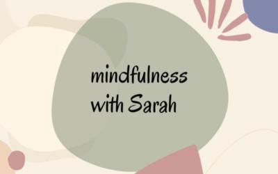 Mindfulness with Sarah