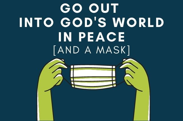 Go Out Into God's World in Peace