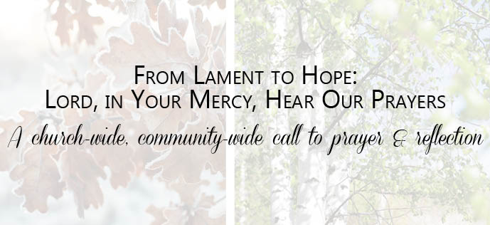 From Lament to Hope: Lord, in Your Mercy, Hear Our Prayers